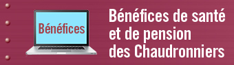 Bénéfices de santé et de pension des Chaudronniers