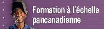 Formation à l'échelle pancanadienne