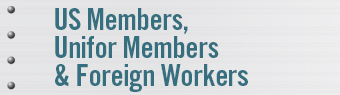 US members, Unifor members and foreign workers
